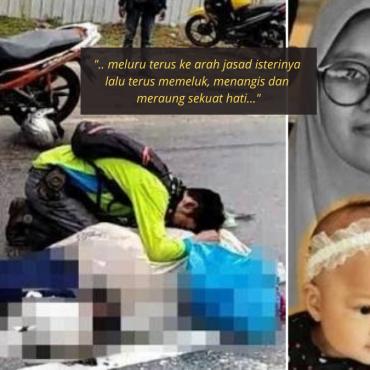 Suami Meraung Disisi Tubuh Kaku Sang Isteri Yang Maut Digilis Treler, Mengundang Sebak